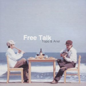 Topo&Arie「Free Talk」